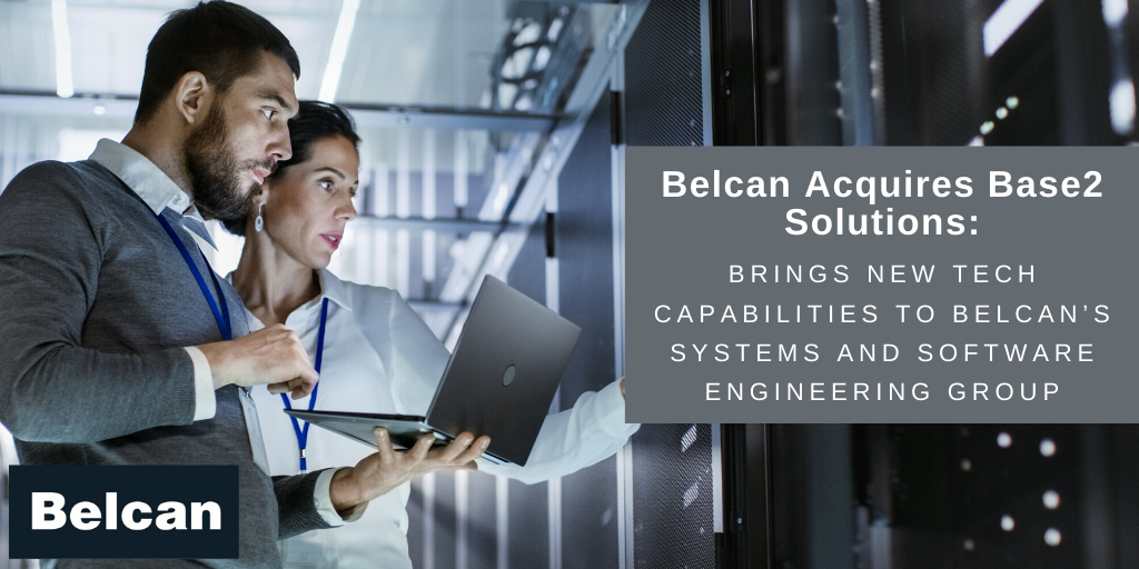 Belcan Acquires Base2 Solutions